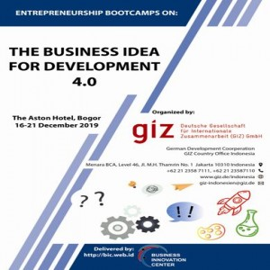 Entrepreneur Bootcamps: Business Idea for Development 4.0