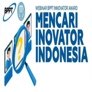 BPPT Innovator Award Mencari Inovator Indonesia