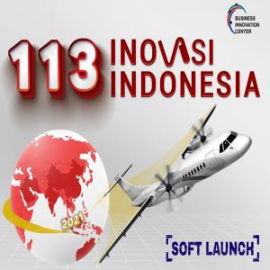 """""""113 INOVASI INDONESIA - 2021"""" LEPAS LANDAS!"""
